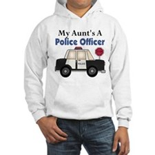 My Aunt's A Police Officer Hoodie