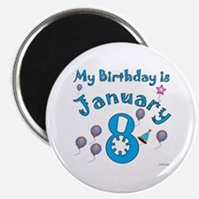 January 8th Birthday Magnet
