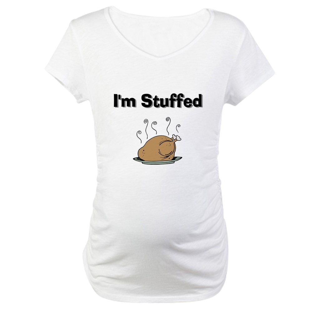 I'm Stuffed Thanksgiving Maternity Shirt