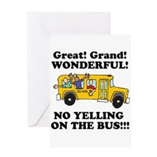 NO YELLING ON THE BUS Greeting Card