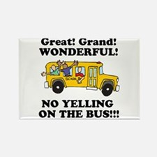 NO YELLING ON THE BUS Rectangle Magnet