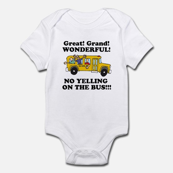 NO YELLING ON THE BUS Infant Bodysuit