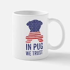Stars and Stripes In Pug We Trust Mugs