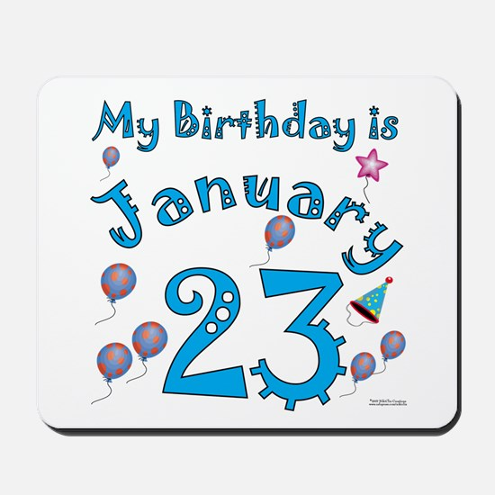 January 23rd Birthday Mousepad