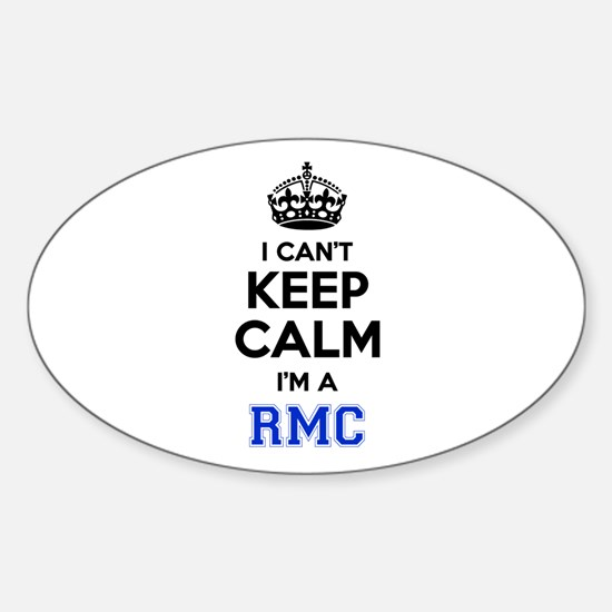 I can't keep calm Im RMC Decal