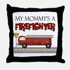 Mommys A Firefighter Throw Pillow