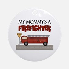 Mommys A Firefighter Ornament (Round)