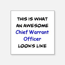 """awesome chief warrant offic Square Sticker 3"""" x 3"""""""