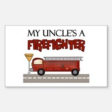 My Uncle's A Firefighter Rectangle Decal