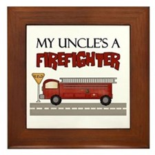 My Uncle's A Firefighter Framed Tile