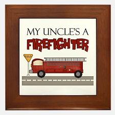 My Uncle's A Firefighter Framed Tile