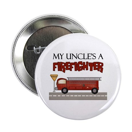 "My Uncle's A Firefighter 2.25"" Button (100 pack)"