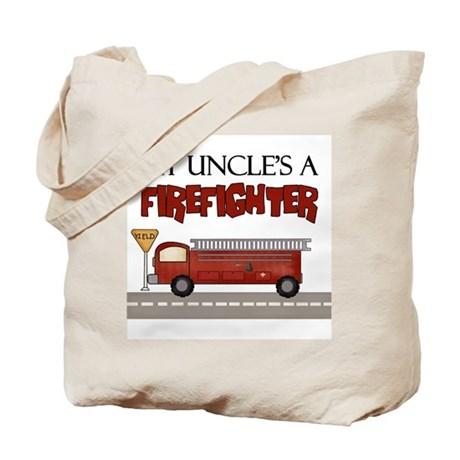 My Uncle's A Firefighter Tote Bag