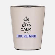 I can't keep calm Im ROCKBAND Shot Glass