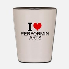 I Love Performing Arts Shot Glass