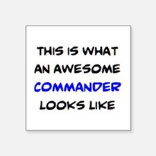 """awesome commander Square Sticker 3"""" x 3"""""""