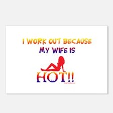 I WORK OUT BECAUSE MY WIFE IS HOT!! Postcards (Pac