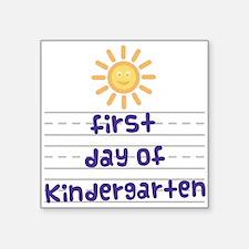 """First Day of Kindergarten Square Sticker 3"""" x 3"""""""