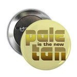 "Pale is the New Tan 2.25"" Button (100 pack)"