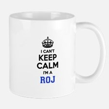 I can't keep calm Im ROJ Mugs