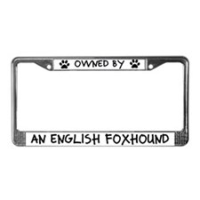 Owned by an English Foxhound License Plate Frame
