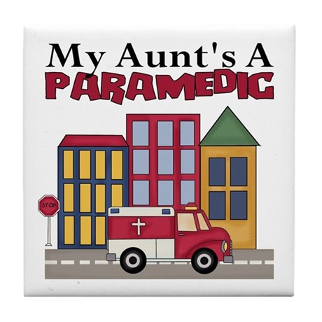 My Aunt's A Paramedic Tile Coaster