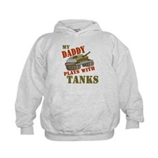 Daddy Plays with Tanks Hoodie