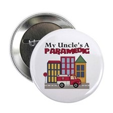 "My Uncle's A Paramedic 2.25"" Button"