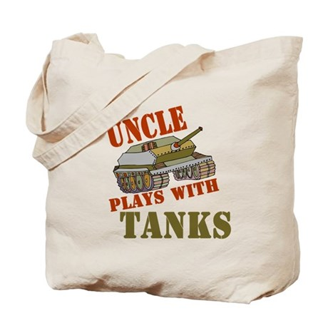 Uncle Plays with Tanks Tote Bag