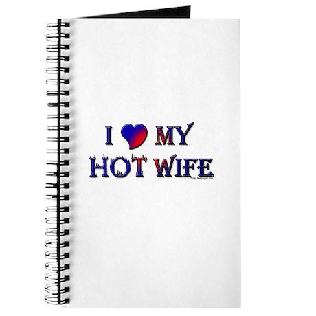 I LOVE MY HOT WIFE Journal