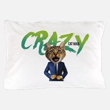 Crazy Cat Man Pillow Case