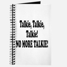 NO MORE TALKIE! Journal