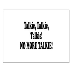 NO MORE TALKIE! Posters