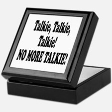 NO MORE TALKIE! Keepsake Box