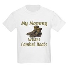 My Mommy Wears Combat Boots T-Shirt