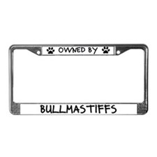 Owned by Bullmastiffs License Plate Frame