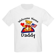 Welcome Home Daddy T-Shirt