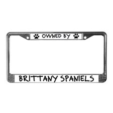 Owned by Brittany Spaniels License Plate Frame