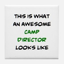 awesome camp director Tile Coaster