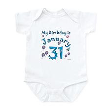 January 31st Birthday Infant Bodysuit
