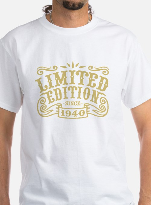 Limited Edition Since 1940 T-Shirt