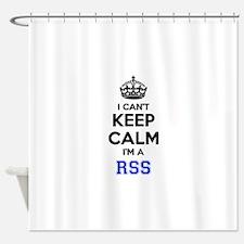 I can't keep calm Im RSS Shower Curtain