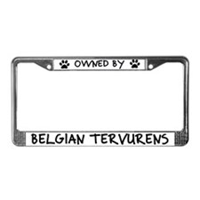 Owned by Belgian Tervurens License Plate Frame
