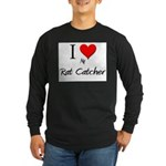 I Love My Rat Catcher Long Sleeve Dark T-Shirt