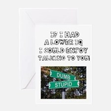 IF I HAD A LOWER IQ - I COULD ENJOY Greeting Cards