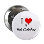 I Love My Rat Catcher 2.25