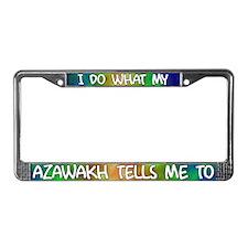 Do what Azawakh License Plate Frame