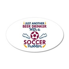 Beer Drinker Soccer 22x14 Oval Wall Peel
