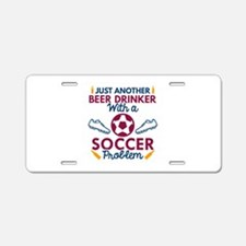 Beer Drinker Soccer Aluminum License Plate