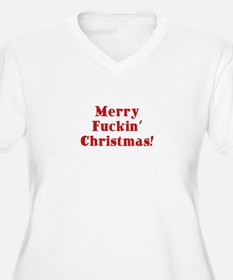 Merry Fuckin' Christmas T-Shirt